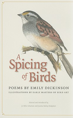 A Spicing of Birds: Poems - Dickinson, Emily