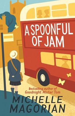 A Spoonful of Jam - Magorian, Michelle
