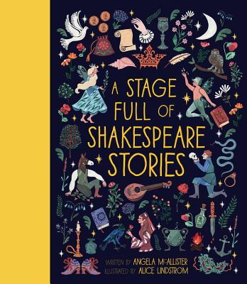 A Stage Full of Shakespeare Stories - McAllister, Angela