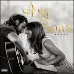 A Star Is Born [Original Motion Picture Soundtrack]