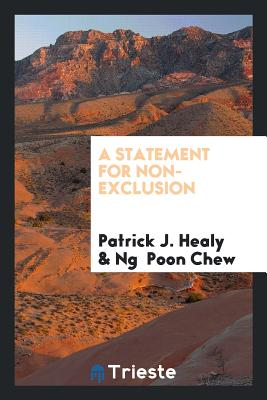 A Statement for Non-Exclusion - Healy, Patrick J