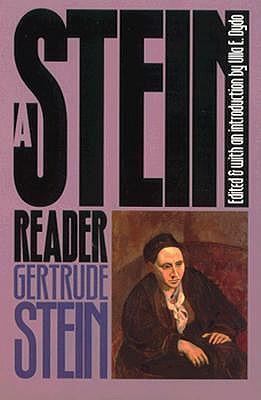 A Stein Reader - Stein, Gertrude, Ms., and Dydo, Ulla E (Editor)