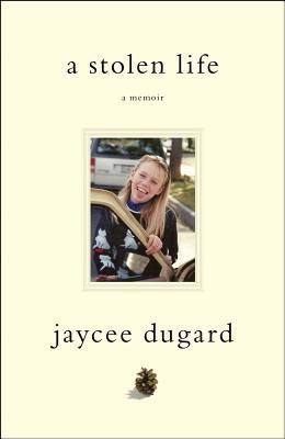 A Stolen Life: A Memoir - Dugard, Jaycee