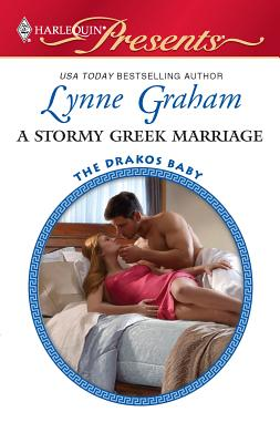 A Stormy Greek Marriage - Graham, Lynne