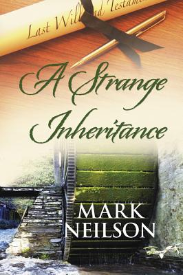 A Strange Inheritance - Neilson, Mark