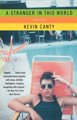 A Stranger in This World: Stories - Canty, Kevin