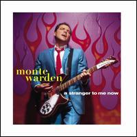 A Stranger to Me Now - Monte Warden