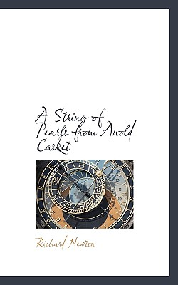 A String of Pearls from Anold Casket - Newton, Richard, M.D.
