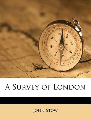 A Survey of London - Stow, John
