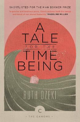 A Tale for the Time Being - Ozeki, Ruth
