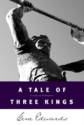 A Tale of Three Kings - Edwards, Gene