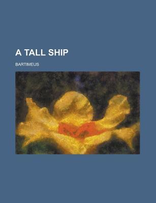 A Tall Ship - Bartimeus