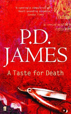 A Taste for Death - James, P. D.