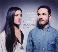 A  Thousand Julys - Kristin Slipp/Dov Manski