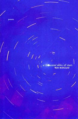 A Thousand Miles of Stars - McDonald, Walt