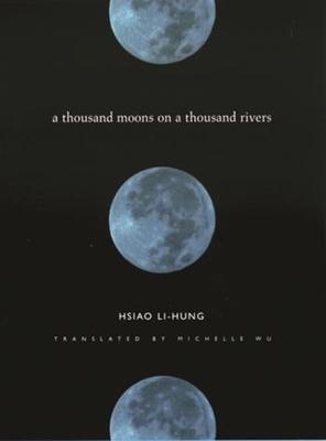 A Thousand Moons on a Thousand Rivers - Li-Hung, Hsiao, Professor