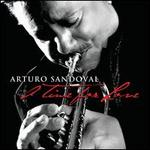 A  Time for Love - Arturo Sandoval