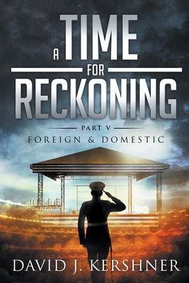 A Time for Reckoning - Kershner, David J