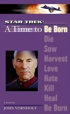 A Time to Be Born - Vornholt, John