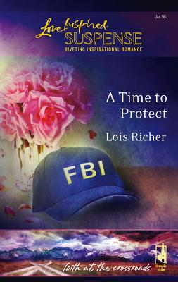 A Time to Protect - Richer, Lois