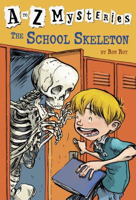 A to Z Mysteries: The School Skeleton - Roy, Ron, and Gurney, John Steven (Illustrator)