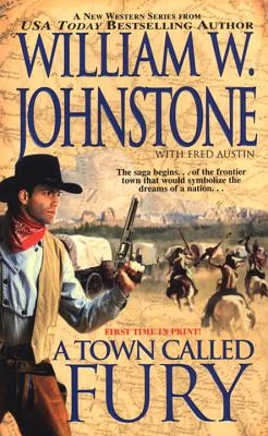 A Town Called Fury - Johnstone, William W