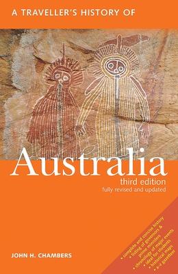 A Traveller's History of Australia - Chambers, John H