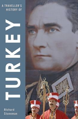 A Traveller's History of Turkey - Stoneman, Richard