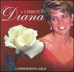 A Tribute to Diana: A Commemorative Album