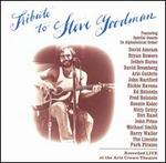 A Tribute to Steve Goodman