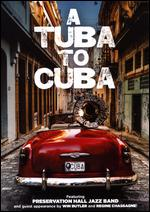 A Tuba to Cuba - Danny Clinch; T.G. Herrington