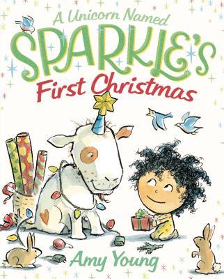 A Unicorn Named Sparkle's First Christmas -