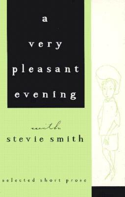 A Very Pleasant Evening with Stevie Smith - Smith, Stevie