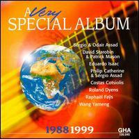 A Very Special Album 1988 - 1999 - David Starobin (guitar); Eduardo Isaac (guitar); Odair Assad (guitar); Patrick Mason (guitar); Philip Catherine (guitar); Roland Dyens (guitar); Sergio Assad (guitar); Yameng Wang (guitar)