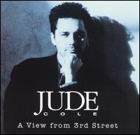 A View from 3rd Street - Jude Cole