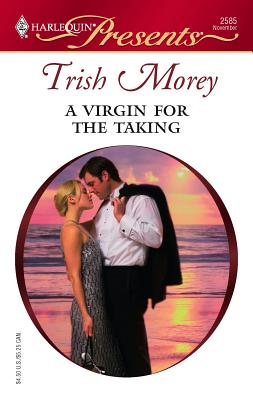 A Virgin for the Taking - Morey, Trish