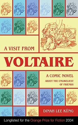 A Visit from Voltaire - Lee Kung, Dinah