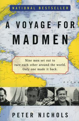 A Voyage for Madmen - Nichols, Peter