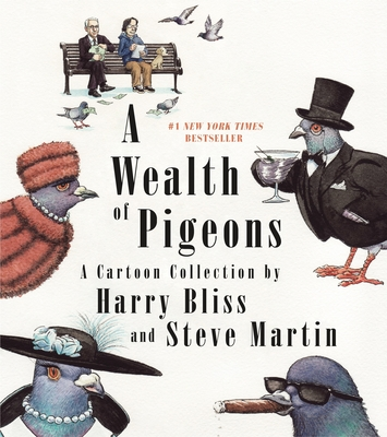 A Wealth of Pigeons: A Cartoon Collection - Martin, Steve