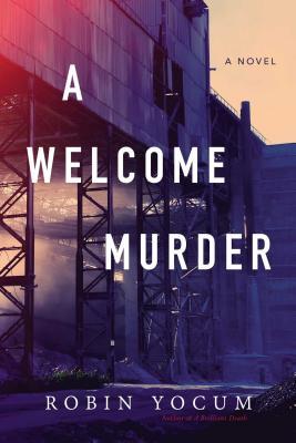 A Welcome Murder - Yocum, Robin