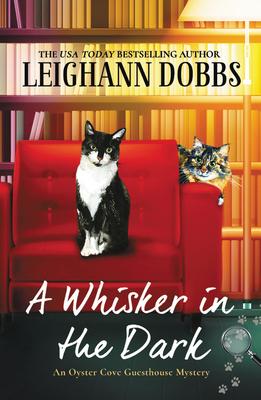 A Whisker in the Dark - Dobbs, Leighann
