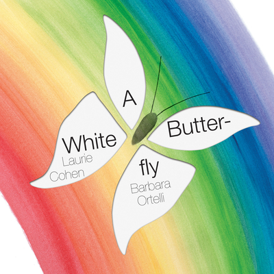 A White Butterfly - Cohen, Laurie