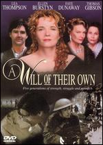 A Will of Their Own - Karen Arthur