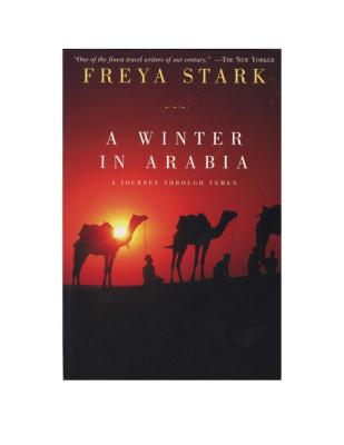 A Winter in Arabia - Stark, Freya
