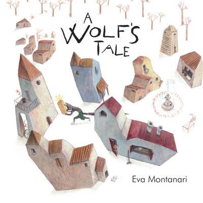 A Wolf's Tale - Montanari, Eva
