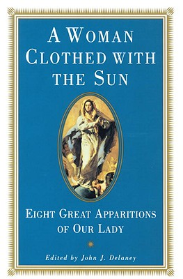 A Woman Clothed with the Sun - Delaney, John J