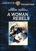A Woman Rebels - Mark Sandrich