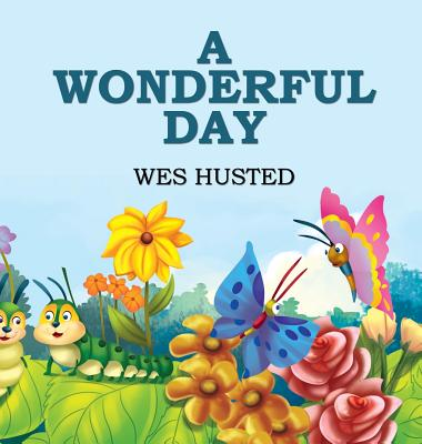 A Wonderful Day - Husted, Wes