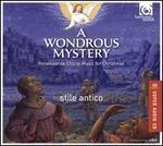 A Wondrous Mystery: Renaissance Music for Christmas