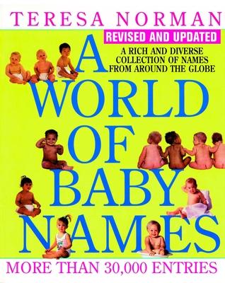 A World of Baby Names - Norman, Teresa